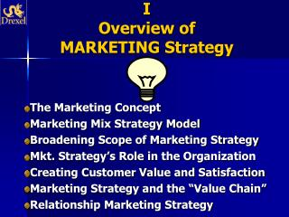 I Overview of  MARKETING Strategy