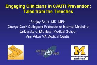 Engaging Clinicians in CAUTI Prevention:  Tales from the Trenches