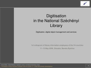 Digitisation in the National Széchényi Library