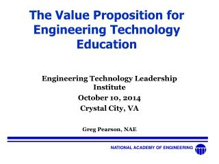 The Value Proposition for Engineering Technology Education