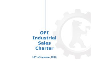 OFI  Industrial  Sales  Charter 10 th  of January, 2012