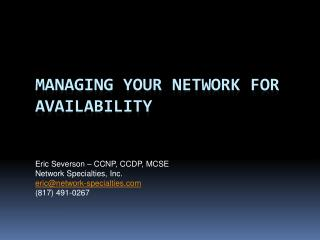 Managing your network for availability