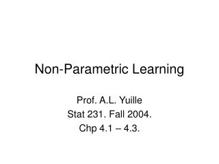 Non-Parametric Learning