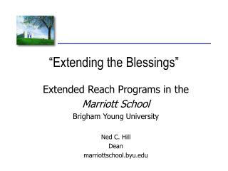 """""""Extending the Blessings"""""""