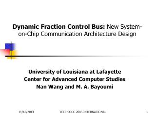 Dynamic Fraction Control Bus:  New System-on-Chip Communication Architecture Design