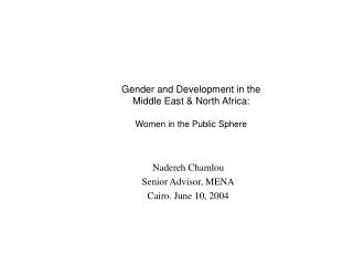 Gender and Development in the Middle East & North Africa: Women in the Public Sphere