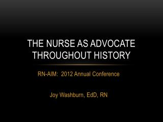 The Nurse as Advocate throughout History