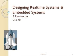 Designing  Realtime Systems & Embedded Systems