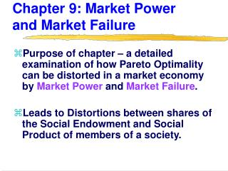 Chapter 9: Market Power and Market Failure