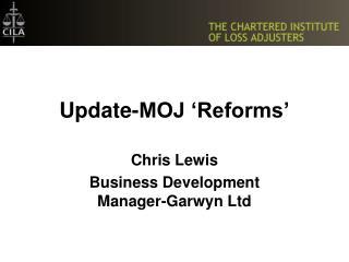 Update-MOJ 'Reforms'