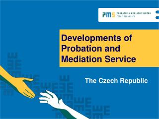 Developments of Probation and Mediation Service