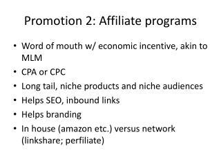 Promotion 2: Affiliate programs