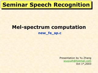 Mel-spectrum computation new_fe_sp.c