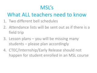 MSL's What ALL teachers need to know