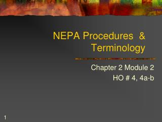 NEPA Procedures  &   Terminology
