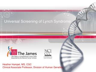 Universal Screening of Lynch Syndrome
