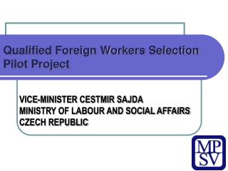 Qualified Foreign Workers Selection  Pilot Project