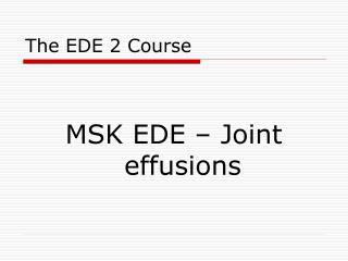 The EDE 2 Course