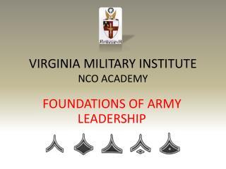VIRGINIA MILITARY INSTITUTE NCO ACADEMY