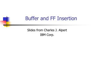 Buffer and FF Insertion