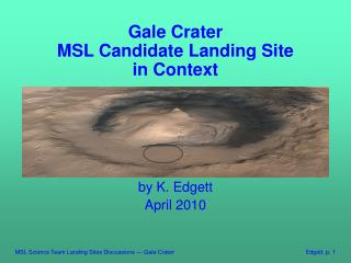 Gale Crater MSL Candidate Landing Site in Context