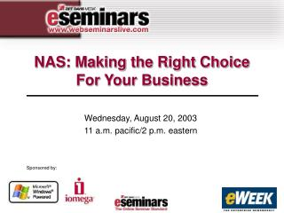 NAS: Making the Right Choice For Your Business