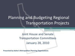 Planning and Budgeting Regional Transportation Projects