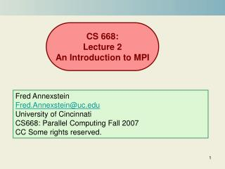 CS 668: Lecture 2 An Introduction to MPI