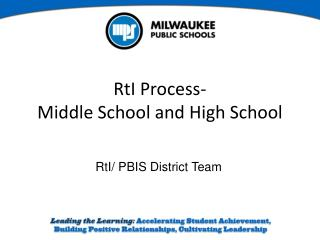 RtI Process-  Middle School and High School