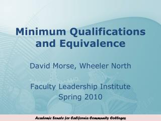 Minimum Qualifications and Equivalence