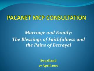 PACANET MCP CONSULTATION