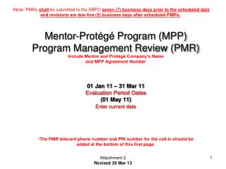 01 Jan 11 – 31 Mar 11 Evaluation Period Dates (01 May 11) Enter current date