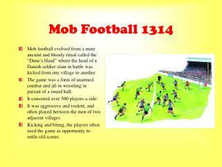 Mob Football 1314