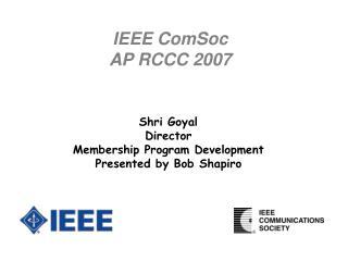 IEEE ComSoc AP RCCC 2007