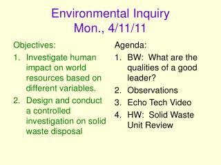 Environmental Inquiry  Mon., 4/11/11