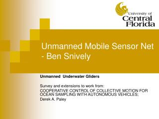 Unmanned Mobile Sensor Net - Ben Snively