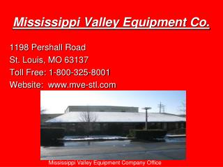 Mississippi Valley Equipment Co.