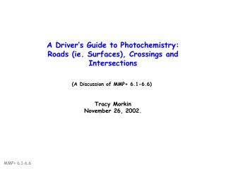 A Driver's Guide to Photochemistry:   Roads (ie. Surfaces), Crossings and Intersections