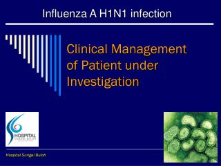 Clinical Management of Patient under Investigation