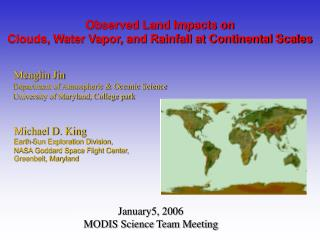 Menglin Jin Department of Atmospheric & Oceanic Science University of Maryland, College park