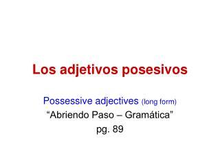 Los adjetivos posesivos