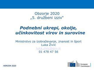 """Obzorje 2020 """"5. družbeni izziv"""""""