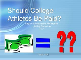 Should College Athletes Be Paid?