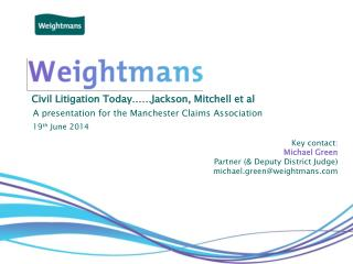 Civil Litigation Today……Jackson, Mitchell et al
