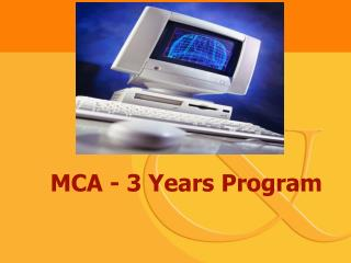 MCA - 3 Years Program