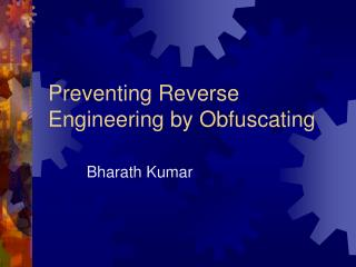 Preventing Reverse Engineering by Obfuscating