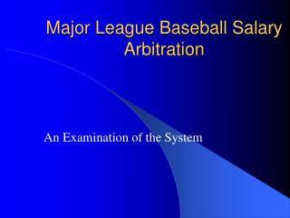 Major League Baseball Salary Arbitration
