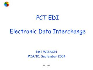 PCT EDI Electronic Data Interchange
