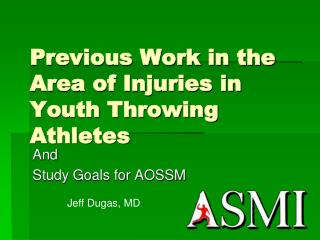 Previous Work in the Area of Injuries in Youth Throwing Athletes