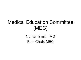 Medical Education Committee (MEC)